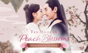 ETERNAL LOVE / Ten Miles of Peach Blossom (2017)